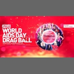 World AIDS Day Drag Ball at Cruz 101 à Manchester le sam.  1 décembre 2018 de 23h00 à 07h00 (Clubbing Gay)