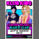 klub kids Manchester presents KAMERON MICHAELS & BLAIR ST CLAIR à Manchester le mer. 23 janvier 2019 de 20h30 à 23h30 (After-Work Gay)