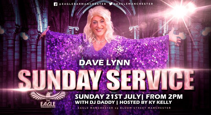 Dave Lynn does Sunday Service à Manchester le dim. 21 juillet 2019 de 14h00 à 20h30 (After-Work Gay)