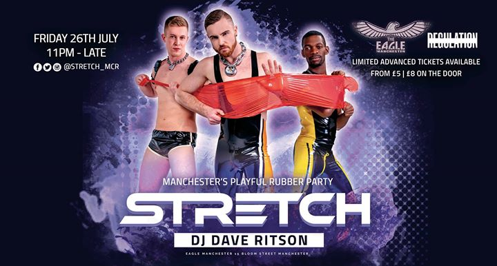 Stretch July Party 26.07.2019 em Manchester le sex, 26 julho 2019 23:00-05:00 (Clubbing Gay)