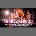 Mary Mac does Sunday Service in Manchester le Sun, January 27, 2019 from 02:00 pm to 06:30 pm (After-Work Gay)
