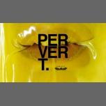 Pervert - Manchester Launch party à Manchester le ven.  9 mars 2018 à 22h00 (Clubbing Gay)