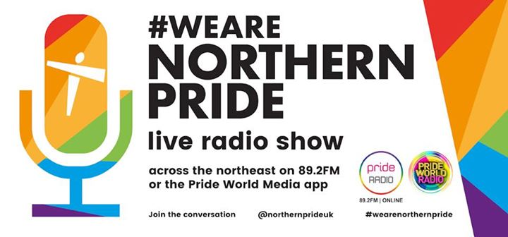 Northern Pride Live Radio Show in Gateshead le Mi 14. August, 2019 19.00 bis 21.00 (Festival Gay, Lesbierin)