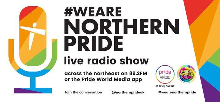 Northern Pride Live Radio Show in Gateshead le Mi 31. Juli, 2019 19.00 bis 21.00 (Festival Gay, Lesbierin)