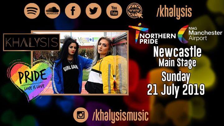 GatesheadKhalysis at Northern Pride (Main Stage)2019年12月21日,12:00(男同性恋, 女同性恋 节日)