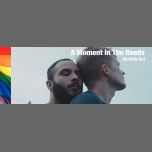 SRFF 2018 - A Moment In The Reeds in Shrewsbury le Sat, October  6, 2018 from 11:00 am to 01:00 pm (Cinema Gay, Lesbian, Trans, Bi)