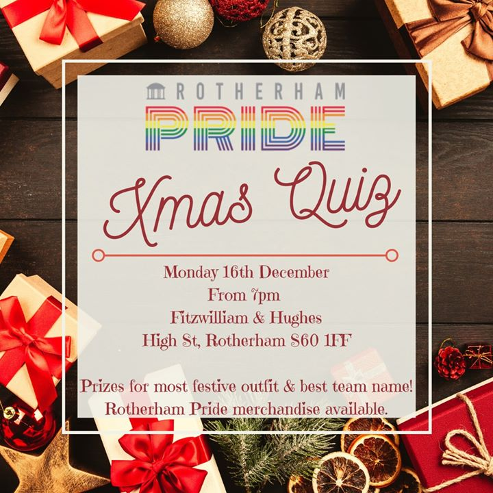 Xmas Quiz | Rotherham Pride in Rotherham le Mon, December 16, 2019 from 07:00 pm to 09:00 pm (After-Work Gay, Lesbian, Trans, Bi)