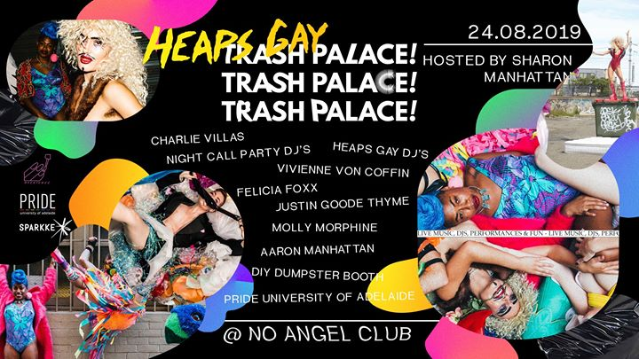 Heaps Gay Trash Palace Adelaide in Adelaide le Sat, August 24, 2019 from 09:00 pm to 03:00 am (Clubbing Gay, Lesbian, Trans, Bi)