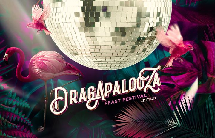 Dragapalooza 2: Feast Festival Edition in Adelaide le Fri, November 15, 2019 from 10:00 pm to 04:00 am (Clubbing Gay, Lesbian, Trans, Bi)