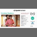 Evening Shadows - World Premiere à Sydney le dim. 25 février 2018 de 19h30 à 21h30 (Cinéma Gay, Lesbienne, Trans, Bi)