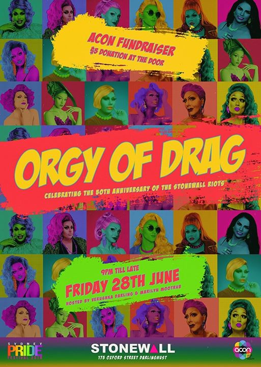 Orgy Of Drag in Sydney le Fri, June 28, 2019 from 09:00 pm to 04:00 am (Clubbing Gay)
