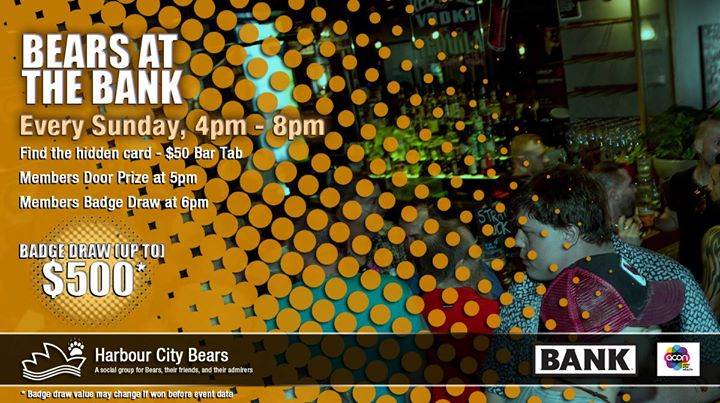 Bears at the Bank & $100 Members badge draw in Sydney le Sun, June 30, 2019 from 04:00 pm to 08:00 pm (After-Work Gay, Bear, Bi)