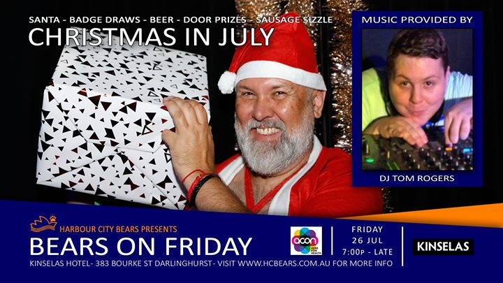 Friday Bears feat Tom Rogers - Christmas in July! in Sydney le Fri, July 26, 2019 from 07:00 pm to 12:00 am (After-Work Gay, Bear, Bi)
