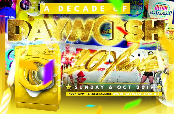 Daywash Decade in Sydney le Sun, October  6, 2019 from 12:00 pm to 10:00 pm (Clubbing Gay)