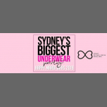 SYDNEY'S BIGGEST UNDERWEAR PARTY MARDI GRAS 2019 in Sydney le Do 28. Februar, 2019 21.00 Uhr (Clubbing Gay)