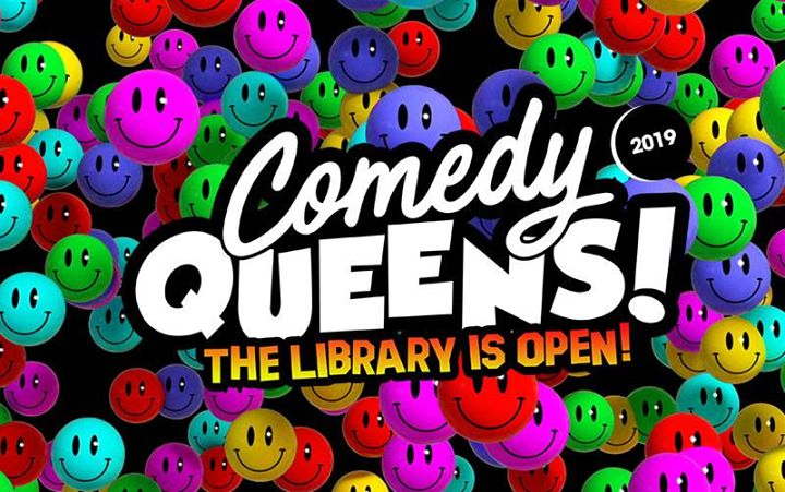 Comedy Queens 2019 - Adelaide a Adelaide le gio 22 agosto 2019 19:00-23:00 (Spettacolo Gay)