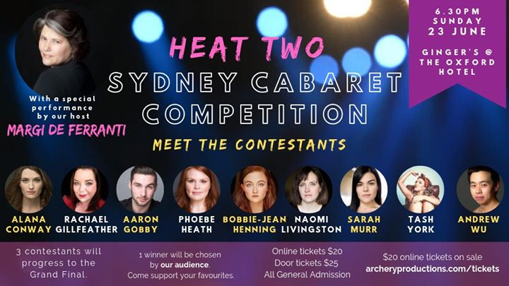 Sydney Cabaret Competition - HEAT 2 in Sydney le Sun, June 23, 2019 from 06:30 pm to 09:30 pm (Show Gay)