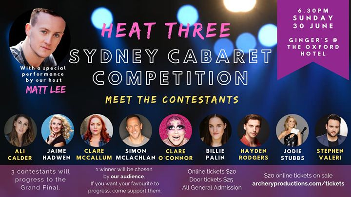 Sydney Cabaret Competition - HEAT 3 in Sydney le Sun, June 30, 2019 from 06:30 pm to 09:30 pm (Show Gay)
