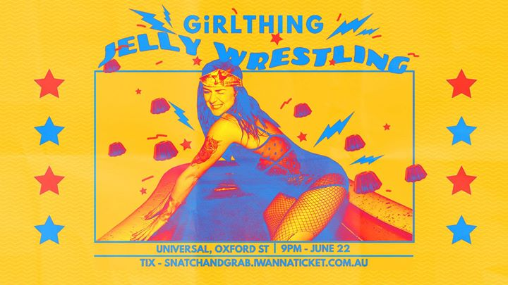 GiRLTHING Jelly Wrestling 2019 in Sydney le Sat, June 22, 2019 from 09:00 pm to 03:00 am (Clubbing Gay, Lesbian)