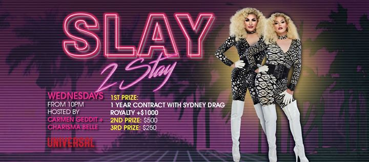 Slay 2 Stay in Sydney le Wed, August 14, 2019 from 10:00 pm to 01:00 am (After-Work Gay)