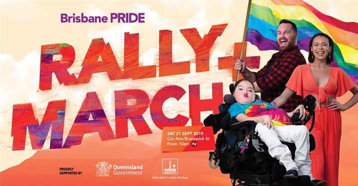 Pride Rally & March a Brisbane le sab 21 settembre 2019 10:00-11:00 (Festival Gay, Lesbica, Trans, Bi)