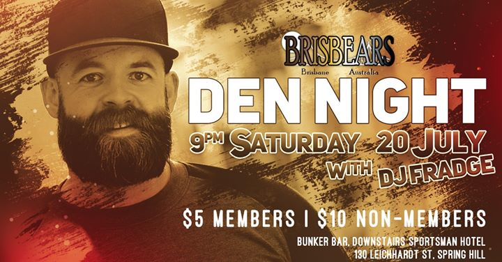 Den Night en Brisbane le sáb 20 de julio de 2019 21:00-02:00 (After-Work Gay)