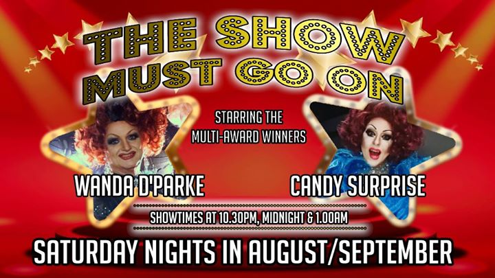The Show Must Go On - Opening Night en Brisbane le sáb  3 de agosto de 2019 22:30-02:00 (Clubbing Gay)