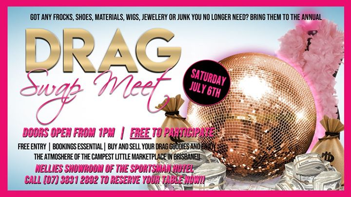 Annual Drag Swap Meet à Brisbane le sam.  6 juillet 2019 de 13h00 à 16h00 (Festival Gay)