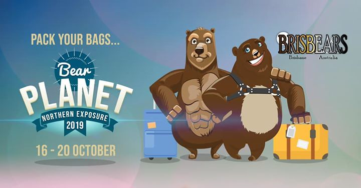Northern Exposure 2019 - Bear Planet. en Brisbane del 16 al 20 de octubre de 2019 (Festival Gay)