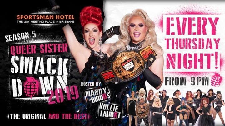 Queer Sister SmackDown - Grand Finale! in Brisbane le Do 11. Juli, 2019 21.00 Uhr (Clubbing Gay)