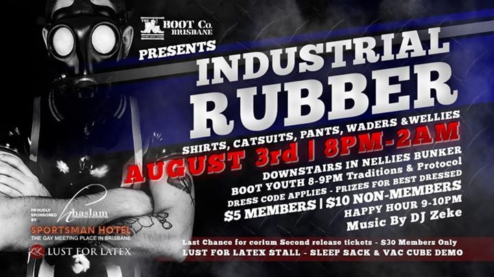 Industrial Rubber in Brisbane le Sa  3. August, 2019 20.00 Uhr (Clubbing Gay)