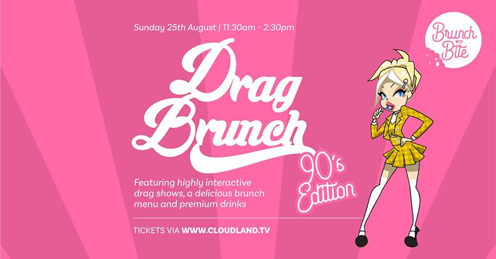 Drag Brunch | 90's Party à Brisbane le dim. 25 août 2019 de 11h30 à 14h30 (Brunch Gay Friendly)