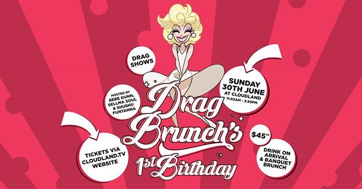 Drag Brunch | 1st Birthday Party a Brisbane le dom 30 giugno 2019 11:30-14:30 (Brunch Gay friendly)