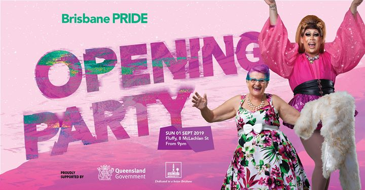 Brisbane Pride Festival Opening Party à Brisbane le dim.  1 septembre 2019 de 21h00 à 03h30 (Festival Gay Friendly)
