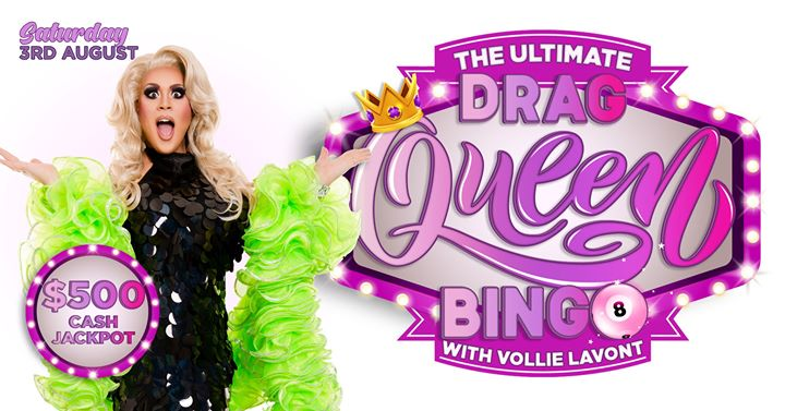 Vollie LaVont's Ultimate Drag Queen Bingo à Brisbane le sam.  3 août 2019 de 18h00 à 23h00 (After-Work Gay Friendly)