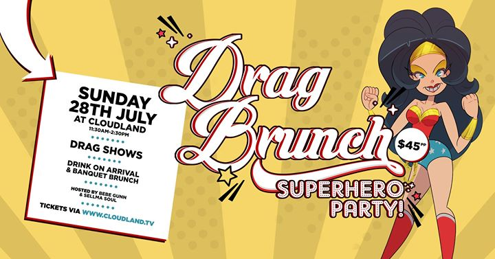Drag Brunch | Superhero Party à Brisbane le dim. 28 juillet 2019 de 11h30 à 14h30 (Brunch Gay Friendly)
