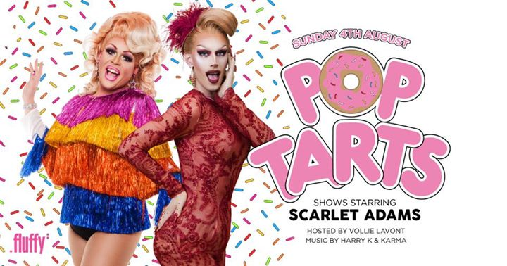 POP TARTS Ft Scarlet Adams & Vollie LaVont à Brisbane le dim.  4 août 2019 de 21h00 à 03h30 (Clubbing Gay Friendly)