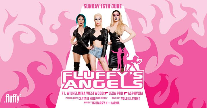 Fluffy's Angels + Captain Kidd (From Briefs) à Brisbane le dim. 16 juin 2019 de 21h00 à 03h30 (Clubbing Gay Friendly)