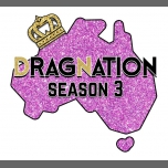 Dragnation Season 3 Grand Final in Hobart le Sat, February 17, 2018 from 08:30 pm to 02:30 am (Clubbing Gay, Lesbian)