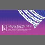 2019 Melbourne Queer Film Festival in Melbourne from 14 til March 25, 2019 (Cinema Gay, Lesbian, Trans, Bi)
