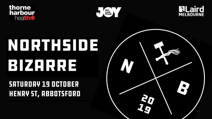 Northside Bizarre LGBTI Street Party à Melbourne le sam. 19 octobre 2019 de 12h00 à 19h00 (After-Work Gay)