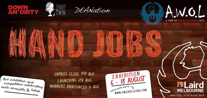 AWOL - Hand Jobs Art Exhibition in Melbourne le Fr  9. August, 2019 20.00 bis 01.00 (Expo Gay)