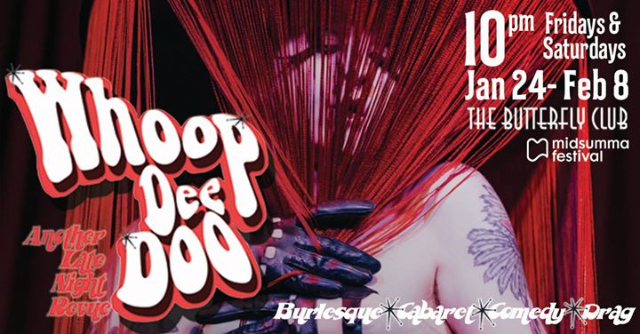 墨尔本Whoop Dee Doo: Another Late Night Review2020年10月24日,22:00(男同性恋, 女同性恋, 变性, 双性恋 节日)