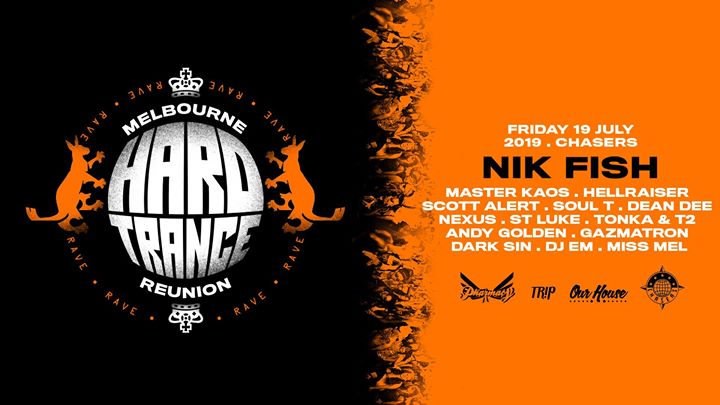 SOLD OUT - Melbourne Hard Trance Reunion feat Nik Fish & more in Melbourne le Fri, July 19, 2019 from 09:00 pm to 06:00 am (Clubbing Gay Friendly)