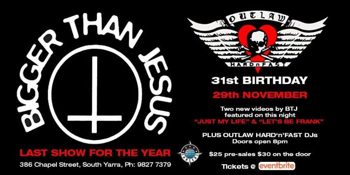Outlaw 31st Bday/Bigger Than Jesus/Envy Marshall/The Blacktides in Melbourne le Fri, November 29, 2019 from 08:00 pm to 11:30 pm (After-Work Gay Friendly)