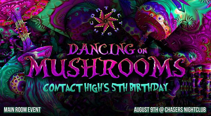 Dancing On Mushrooms - Contact High 5th Bday in Melbourne le Fri, August  9, 2019 from 10:00 pm to 07:00 am (Clubbing Gay Friendly)
