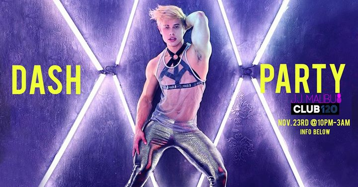 JJ Malibu DASH Party! à Toronto le sam. 23 novembre 2019 de 22h00 à 03h00 (Clubbing Gay Friendly)