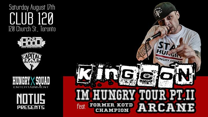 I'm Hungry Tour Pt.2 - Kingcon w/ Special Guest Arcane em Toronto le sáb, 17 agosto 2019 20:00-02:00 (Clubbing Gay Friendly)