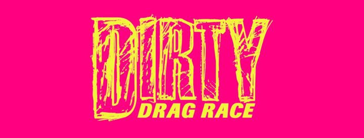 Dirty Drag Race + The Black Eagle in Toronto le Thu, April 25, 2019 from 08:00 pm to 10:00 pm (After-Work Gay)