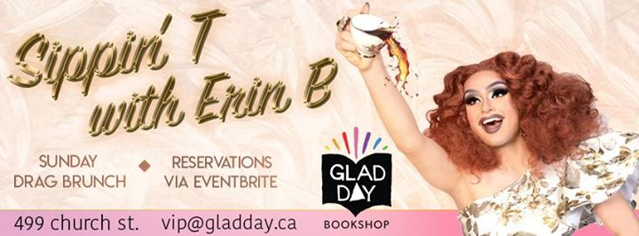 Sunday Drag Brunch at GLAD DAY! à Toronto le dim.  4 août 2019 de 11h00 à 16h00 (Brunch Gay, Lesbienne, Trans, Bi)
